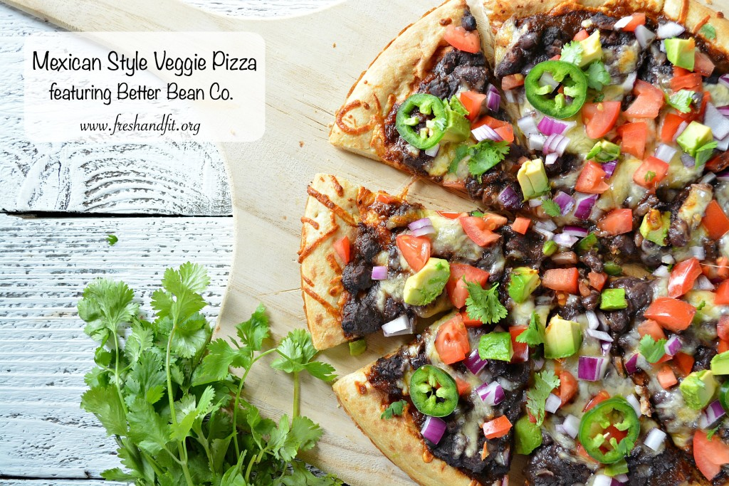 Mexican Style Veggie Pizza Featuring Better Bean